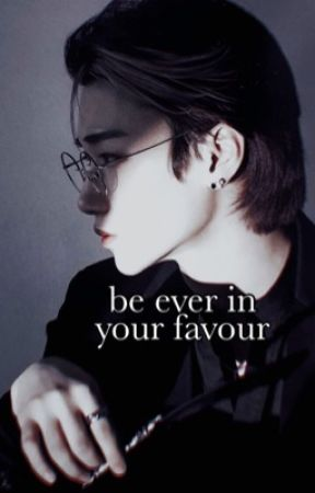 Be Ever In Your Favour by -cherrybom
