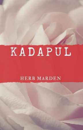 KADAPUL by HerbMarden