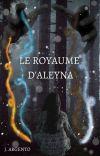 Le Royaume d'Aleyna T.1 [ EN REECRITURE] cover