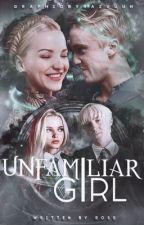 Unfamiliar girl, draco malfoy  by -MissHolland