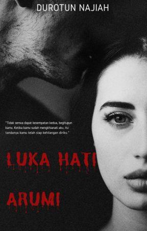 LUKA HATI ARUMI  (18+) by DuniaNJH