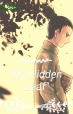 ~My Hidden Leaf~    *Naruto the next generation fanfic story* by angeljazimine