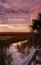 The Best Thing (Stevens Book 8) by Sarahbeth552002