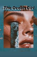 The Ocean Girl // Now United by user39513463