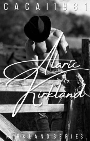 Alaric Kirkland - Kirkland Series (completed)  by cacai1981