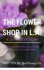 The Flower Shop in L.A. [CRANKIPLIER] by wowietown
