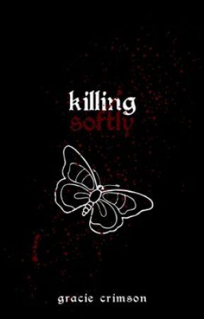 Killing Softly ✞ (gxg) by complexcrimson