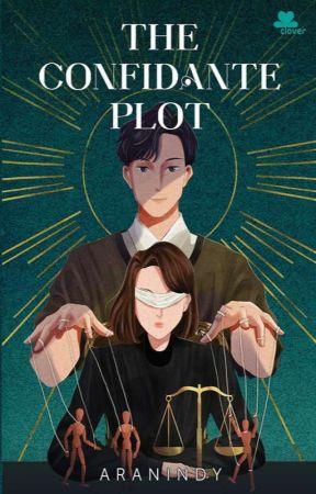 The Confidante Plot (✓) by aranindy