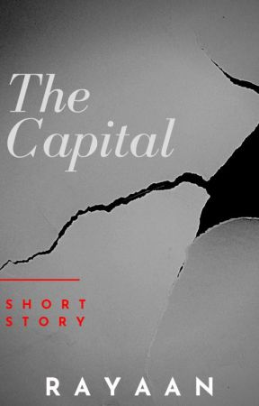 The Capital by Rayaan_writer