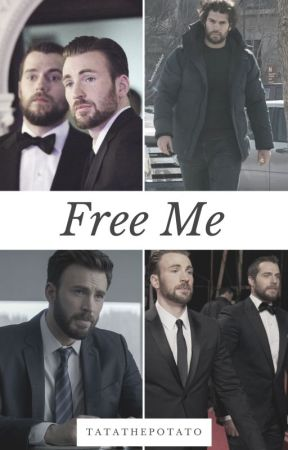 Free Me   Henry Cavill by TatathePotato