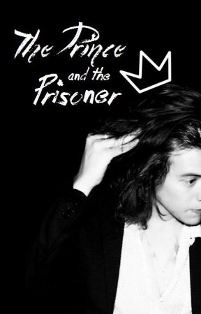 The Prince and the Prisoner // larry stylinson (DISCONTINUED)  by notesfromnoel