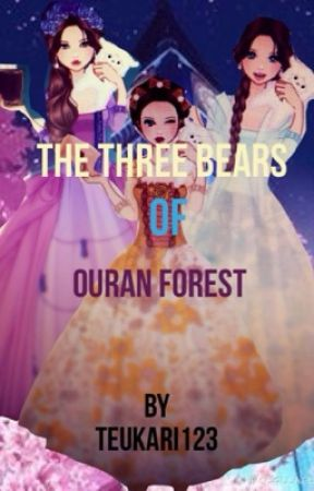 The Three Bears of Ouran Forest by Teukari123
