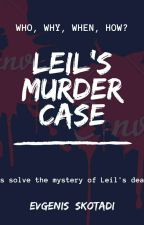 Leil's Murder Case by evgenis_skotadi