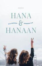 Hana & Hanaan | ✓ by mnhlwrites