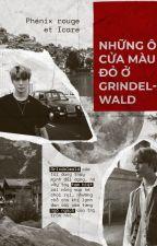 [JAEYONG] Những Ô Cửa Màu Đỏ Ở Grindelwald by andrew_choi