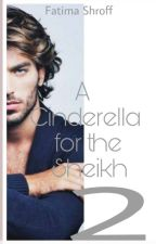 A cinderella for the sheikh 2 by WaVeSSS