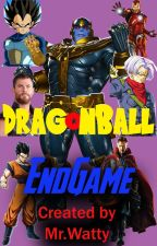 DragonBall- EndGame by WattiaTheWriter