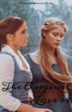 The Original Lovers by ExpectoPatronumLuna