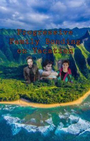 Progressive Family Bonding on Vacation (BxB) by CristianJamesGonzale