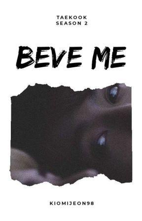 Beve Me ( Season2 ) by kiomijeon98