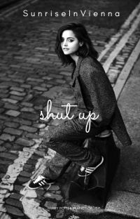 Shut up || Sirius Black x OC || Harry Potter Fanfiction cover