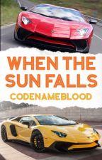 When the Sun Falls (Transformers Fic) by CodeNameFanGRL