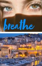 Breathe by EveBuiron