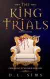The King Trials (Chronicles Of Wehlmir Book 1) cover