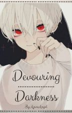 Devouring darkness [bl] by AzureAngel
