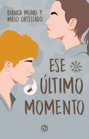 Ese último momento by BiancaMond