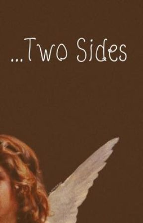 ...Two Sides by ryrykennedy
