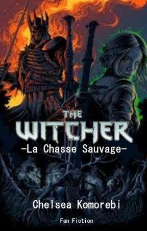 Le Sorceleur : La Chasse Sauvage by Saga_Utopiaverse