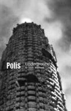 Polis Underground by HeDa_WaHeDa