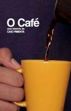 O Café by caiofpc