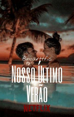 🍿⸽ Nosso Último Verão ⁿᵒᵃʳᵗ by noarttfic