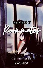 My Hot Roommates [mxm+] ✓ by SaBubbleXZ