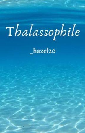 Thalassophile (Hiatus) by _hazel20