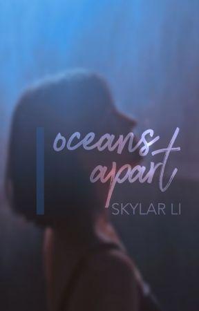 Oceans Apart by eternitea40