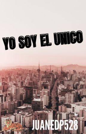 YO SOY EL UNICO © by juanedp528