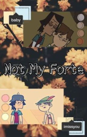 Not My Forte   NoCo   Total Drama by 69hourboner