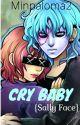 Cry Baby {Sally Face} by minpaloma2
