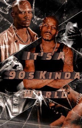 It's a 90s Kinda World by ThaExaltedOne