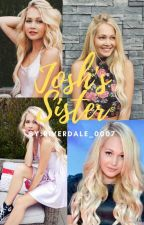 Josh's Sister || Liv and Maddie Fanfiction by riverdale_0007