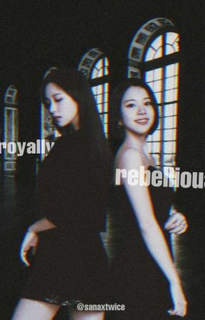 Royally Rebellious | Michaeng by Sanaxtwice
