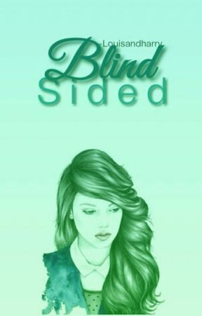 Blindsided by stylesmonarchy
