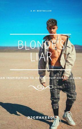Blondie's Liar  Corbyn Besson ✔ by djgraves01