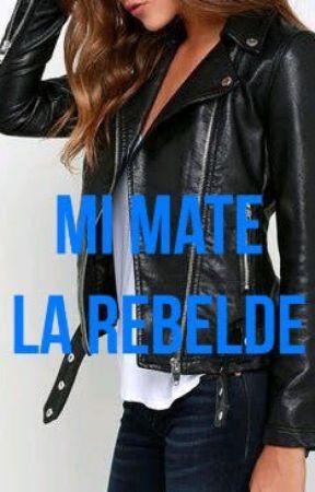 Mi Mate La Rebelde by djeiebs