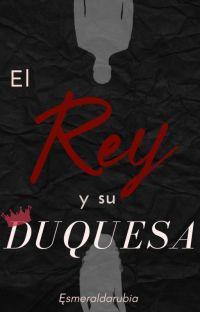 El Rey y su Duquesa cover