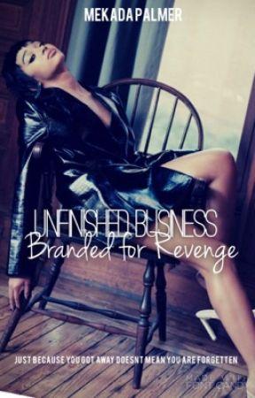 Unfinished Business: Branded for Revenge by Mekadaaaa