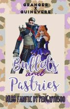 Bullets and Pastries |  Granger x Guinevere MLBB ☆COMPLETED☆  by PenGwynsoo